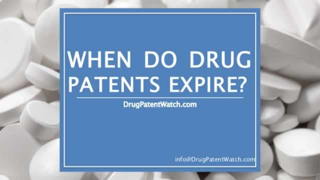 When do Drug Patents Expire, and When can Generics Launch?